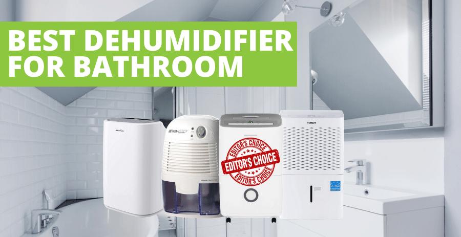 Top 5 Best Dehumidifier For Bathroom